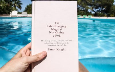Books : The Life Changing Magic of Not Giving a F**k – Sarah Knight